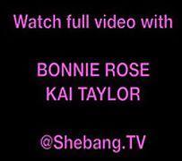 shebangtv BONNIE ROSE and amp KAI TAYLOR
